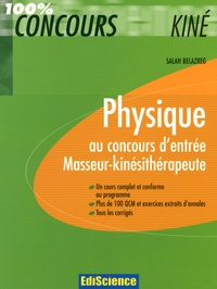 Salah Belazreg - Physique au concours d'entrée Masseur-kinésithérapeute.