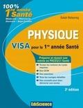 Salah Belazreg - Physique Visa pour la L1 Santé - 2e édition - Préparer et réussir son entrée en 1re année Santé.