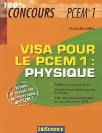 Salah Belazreg - Physique, visa pour le PCEM1.