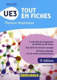 Salah Belazreg - UE3 Tout en fiches - Physique, Biophysique.