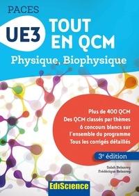 Salah Belazreg et Frédérique Belazreg - UE3 Tout en QCM PACES - Physique, biophysique.