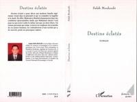 Salah Mouhoubi - Destins eclates.