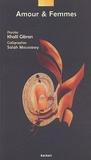 Salah Moussawy et Khalil Gibran - Amour & Femmes.