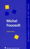 Salah Riza - MICHEL FOUCAULT. - De l'archiviste au militant.