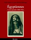 Salah Stétié et Jean-Michel Belorgey - Egyptiennes. - Cartes postales (1885-1930).