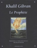 Salah Stétié et Khalil Gibran - Le Prophète.