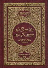 Salaheddine Kechrid - Al-Qur'ân al-Karim - Initiation à l'interprétation objective du texte intraduisible du Saint Coran, édition bilingue français-arabe.