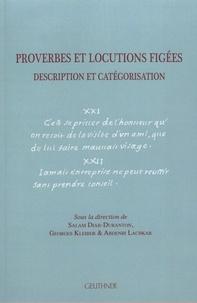 Salam Diab-Duranton et Georges Kleiber - Proverbes et locutions figées - Description et catégorisation.