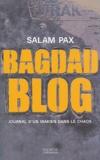 Salam Pax - Bagdad Blog - Journal d'un Irakien dans le chaos.