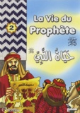 Salama Muhammed Salama et Samir Halaby - La vie du prophète - Tome 2.