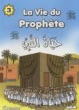 Salama Muhammed Salama et Samir Halaby - La vie du prophète - Tome 3.