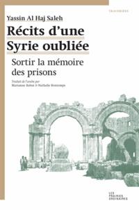 Récits dune Syrie oubliée - Sortir la mémoire des prisons.pdf