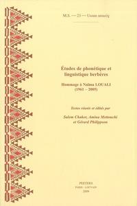 Salem Chaker et Amina Mettouchi - Etudes de phonétique et linguistique berbère - Hommage à Naïma Louali (1961-2005).