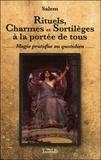 Salem - Rituels, charmes et sortilèges à la portée de tous - Magie pratique au quotidien.