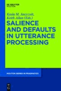 Salience and Defaults in Utterance Processing.