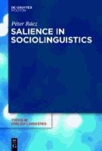 Salience in Sociolinguistics.