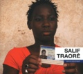 Salif Traoré et Lydie Diakaté - Salif Traoré. 1 DVD