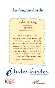 Salih Akin et Nelida Fuccaro - Etudes kurdes N° 9, avril 2008 : La langue kurde.