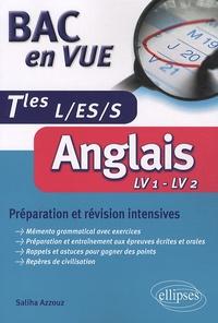 Saliha Azzouz - Anglais Tles L/ES/S - Préparation et révision intensives.