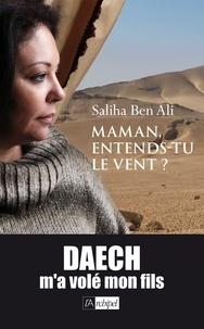 Saliha Ben Ali et Saliha Ben Ali - Maman, entends-tu le vent ?.