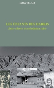 Saliha Telali - Les enfants des Harkis - Entre silence et assimilation subie.
