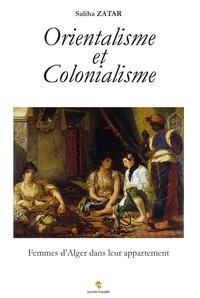 Saliha Zatar - Orientalisme et Colonialisme - Femmes d'Alger dans leur appartement.