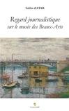 Saliha Zatar - Regard journalistique sur le musée des Beaux-Arts de Rouen et ses expositions.