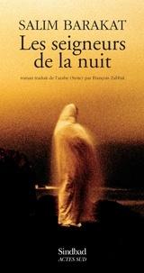 Salim Barakat - Les seigneurs de la nuit.
