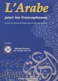 Salim Benseba et Amine Boulenouar - L'arabe pour les francophones. 1 CD audio
