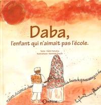 Salim Hatubou - Daba, l'enfant qui n'aimait pas l'école.