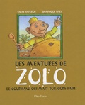 Salim Hatubou et Dominique Maes - Les aventures de Zolo - Le gourmand qui avait toujours faim.