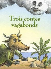 Salim Hatubou - Trois contes vagabonds.