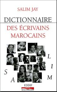 Salim Jay - Dictionnaire des écrivains marocains.
