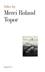 Salim Jay - Merci Roland Topor.