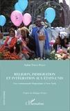 Salim Tobías Pérez - Religion, immigration et intégration aux Etats-Unis - Une communauté hispanique à New York.