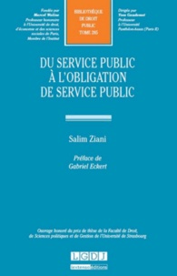 Salim Ziani - Du service public à l'obligation de service public.