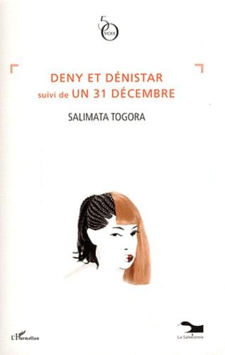 Salimata Togora - Deny et Dénistar suivi de Un 31 décembre.