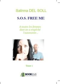 Salinna Del Soll - S.O.S. Free Me.