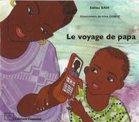 Saliou Bah et Irina Conde - Le voyage de papa.