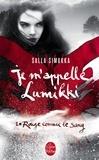Salla Simukka - Rouge comme le sang (Je m'appelle Lumikki, Tome 1).
