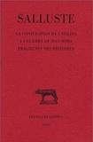 Salluste - La conjuration de Catilina ; La guerre de Jugurtha. Fragments des histoires.