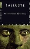 Salluste - La Conjuration de Catilina - Edition bilingue français-latin.