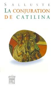 Salluste - La conjuration de Catilina.