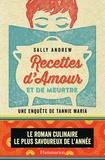 Sally Andrew - Recettes d'amour et de meurtre - Un mystère tannie Maria.