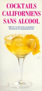 Cocktails californiens sans alcool - Sally-Ann Berk |