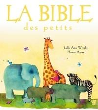 La bible des petits - Sally Ann Wright pdf epub