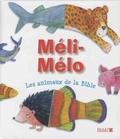 Sally Ann Wright et Krisztina Kallai Nagy - Méli-mélo Les animaux de la Bible.