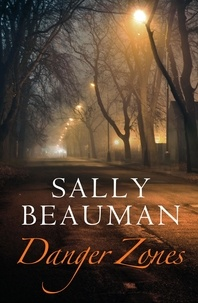 Sally Beauman - Danger Zones - Lovers and Liars Trilogy Book II.