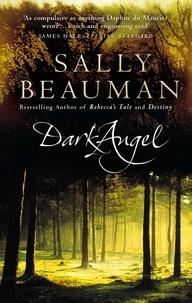 Sally Beauman - Dark Angel.