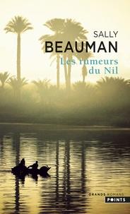 Sally Beauman - Les rumeurs du Nil.